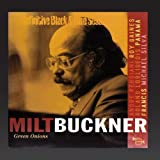 Green Onions (The Definitive Black & Blue Sessions 1975-1977) Milt Buckner
