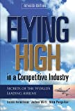 img - for Flying High in a Competitive Industry: Cost-Effective Service Excellence at Singapore Airlines book / textbook / text book