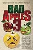 img - for Bad Apples 3: Seven Slices of Halloween Horror book / textbook / text book