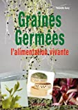 Graines germes l'alimentation vivante