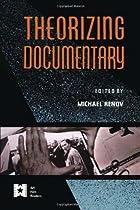 THEORIZING DOCUMENTARY CL (Afi Film Reader)