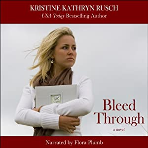 Bleed Through | [Kristine Kathryn Rusch]