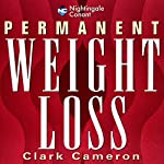 Permanent Weight Loss | Clark T. Cameron