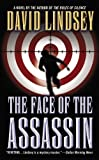 The Face of the Assassin (0446615412) by Lindsey, David