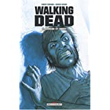Walking Dead, Tome 4 : Amour et mortpar Robert Kirkman