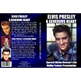 Elvis: A Generous Heart - SPECIAL EDITION DIRECTOR'S CUT