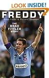 Freddy: The Brad Fittler Story