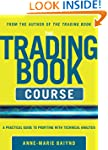 The Trading Book Course: A Practical...