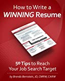 How to Write a WINNING Resume... 50 Tips to Reach Your Job Search Target