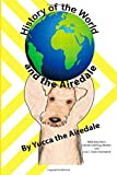img - for History of the World and the Airedale: Volume 3 (Radar) by Henrik Schilling (2014-06-22) book / textbook / text book
