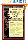 The NPR Guide to Building a Classical CD Collection: Second Edition, Revised and Updated