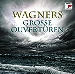 Wagners gro�e Ouvert�ren