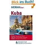 Kuba: Mit Kartenatlas im Buch und Extra-Karte zum Herausnehmen (MERIAN live)