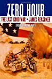 img - for Zero Hour: The Last Good War Book III book / textbook / text book