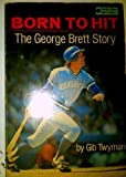 img - for BORN TO HIT: GEO BRETT (Random House sports library) book / textbook / text book