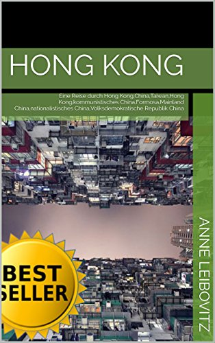 hong-kong-eine-reise-durch-hong-kongchinataiwanhong-kongkommunistisches-chinaformosamainland-chinana