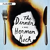 The Dinner: A Novel | [Herman Koch, Sam Garrett (translator)]