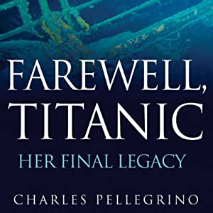 Farewell, Titanic Audiobook