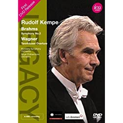 Legacy: Kempe, Brahms, Wagner