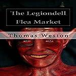 The Legiondell Flea Market   Thomas Weston