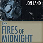 The Fires of Midnight (       UNABRIDGED) by Jon Land Narrated by Lance Axt