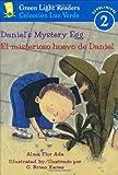 Daniel's Mystery Egg/El misterioso huevo de Daniel (Green Light Readers Level 2)