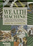 img - for The Wealth Machine (How to Start, Build, and Market a Debt-Free Business That Fits Your Life) book / textbook / text book