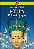 Néfertiti Reine d'Egypte...