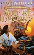Ship of Destiny (The Liveship Traders, Book 3) by Robin Hobb cover image