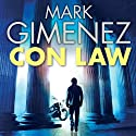 Con Law: John Bookman, book 1 Audiobook by Mark Gimenez Narrated by Jeff Harding