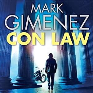 Con Law: John Bookman, book 1 | [Mark Gimenez]