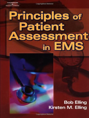 Principles of Patient Assessment in EMS - Cengage Learning - DE-0766838994 - ISBN: 0766838994 - ISBN-13: 9780766838994