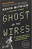 img - for Ghost in the Wires: My Adventures as the World's Most Wanted Hacker book / textbook / text book