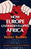 img - for How Europe Underdeveloped Africa by Rodney, Walter Revised Edition [Paperback(1981)] book / textbook / text book