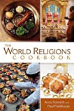 The World Religions Cookbook (0313335044) by Schmidt, Arno