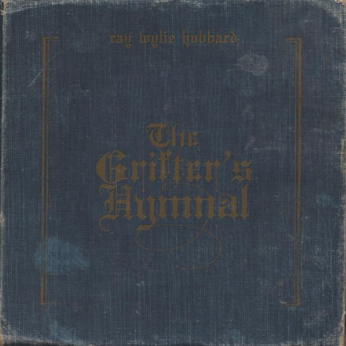 Ray Wylie Hubbard-The Grifters Hymnal-2012-MTD Download