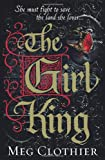 Meg Clothier The Girl King