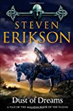 Dust of Dreams: Book Nine of The Malazan Book of the Fallen