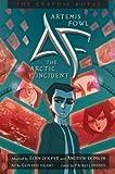 Artemis Fowl: The Arctic Incident (Graphic Novel) (Artemis Fowl, #2)