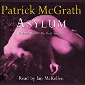 Asylum | [Patrick McGrath]