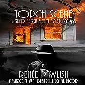 Torch Scene: A Reed Ferguson Mystery   Renee Pawlish