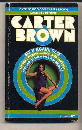 See It Again Sam, Carter Brown