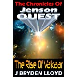 The Chronicles Of Jenson Quest - The Rise Of Va'kaarby J Bryden Lloyd