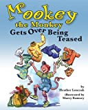img - for Mookey the Monkey Gets over Being Teased book / textbook / text book