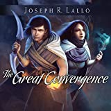 The Great Convergence: Book of Deacon, Book 2 (Unabridged)