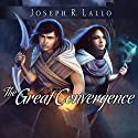 The Great Convergence: Book of Deacon, Book 2 Audiobook by Joseph R. Lallo Narrated by Karyn O'Bryant