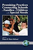 Promising Practice Connecting Schools to Families of Children with Special Needs (HC) (Family, School, Community, Partnership)