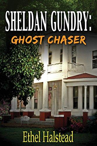 Sheldan Gundry: Ghost Chaser
