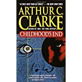 Childhood's End ~ Arthur C. Clarke