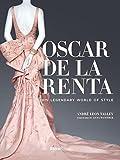 img - for Oscar de la Renta: His Legendary World of Style book / textbook / text book